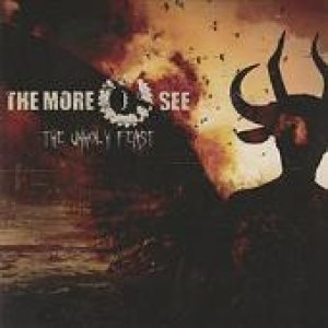 The More I See - The Unholy Feast cover art