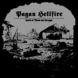 Pagan Hellfire - Spirit of Blood and Struggle cover art