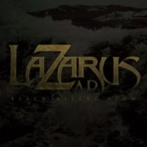 Lazarus A.D. - Black Rivers Flow cover art