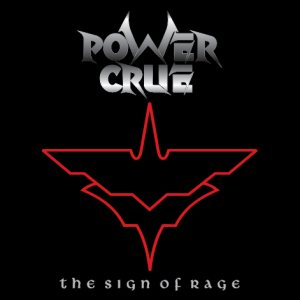 Powercrue - The Sign of Rage (vinyl) cover art