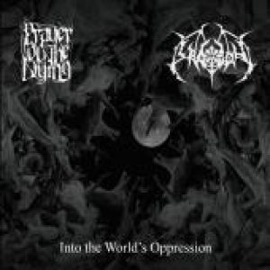 Prayer of the Dying / Thy Legion - Prayer of the Dying /Thy Legion - Into the World's Oppression cover art