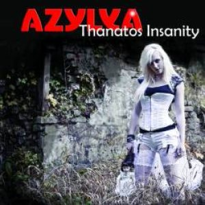 Azylya - Thanatos' Insanity cover art