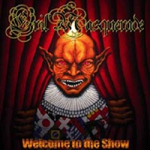 Evil Masquerade - Welcome to the Show cover art