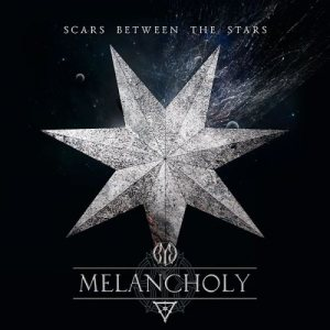 Melancholy - Scars Between the Stars cover art