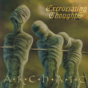 Excruciating Thoughts - Archaic cover art