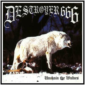 Destroyer 666 - Unchain the Wolves cover art