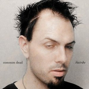 Common Dead - Diatribe cover art