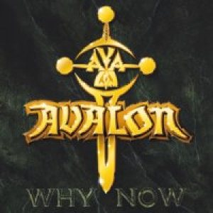 Avalon - Why Now cover art