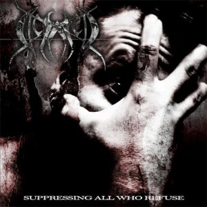 Dictated - Suppressing All Who Refuse cover art