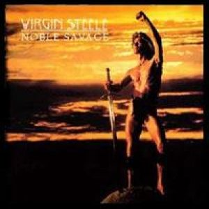 Virgin Steele - Noble Savage cover art
