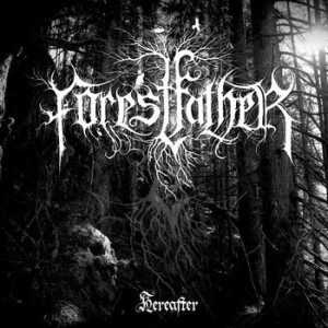 Forestfather - Hereafter cover art