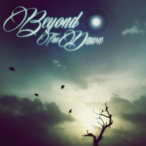 Beyond the Dawn - Beyond the Dawn cover art