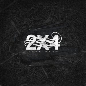 2X4 - Dark Hand cover art
