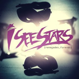 I See Stars - Renegades Forever cover art