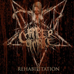 Chamber of Malice - Rehabilitation cover art