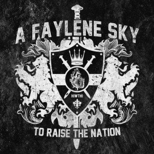 A Faylene Sky - To Raise the Nation cover art
