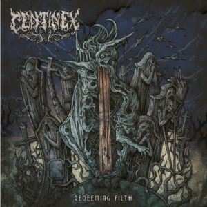 Centinex - Redeeming Filth cover art