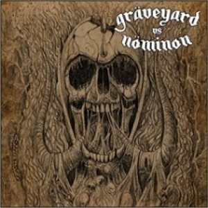 Graveyard - Graveyard vs. Nominon cover art