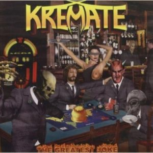 Kremate - The Greatest Joke cover art