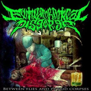 Extracorporeal Disgorge - Between Flies and Putrid Corpses cover art