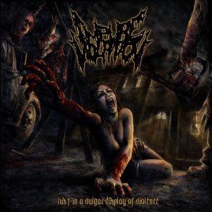 Impure Violation - Lust in a Vulgar Display of Violence cover art