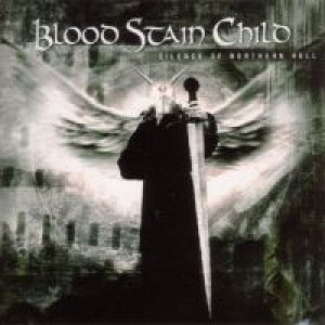 Blood Stain Child - Silence of Northern Hell cover art