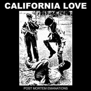 California Love - Post-Mortem Emanations cover art