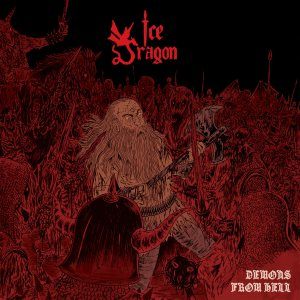 Ice Dragon - Demons from Hell cover art