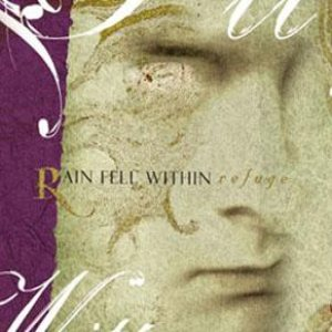 Rain Fell Within - Refuge cover art