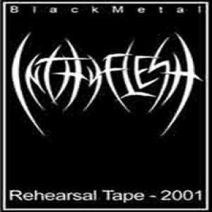 InThyFlesh - Rehearsal Tape - 2001 cover art
