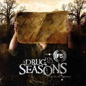 F5 - A Drug for All Seasons cover art