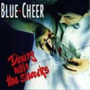 Blue Cheer - Dining with the Sharks cover art