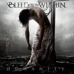 Bleed from Within - Humanity cover art
