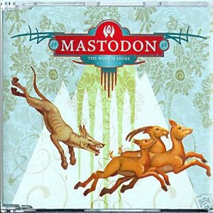 Mastodon - The Wolf Is Loose cover art