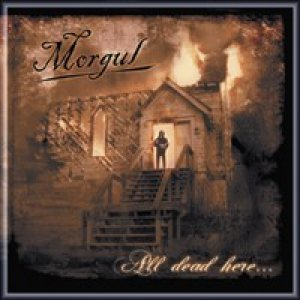 Morgul - All Dead Here... cover art