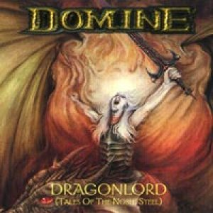 Domine - Dragonlord - Tales of the Noble Steel cover art