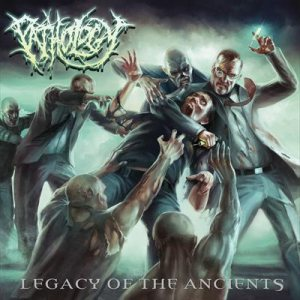 Pathology - Legacy of the Ancients cover art