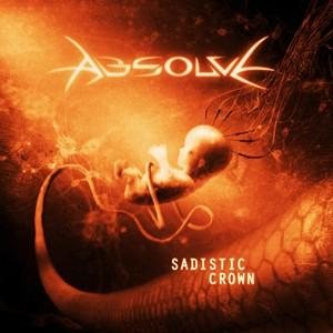 Absolve - Sadistic Crown cover art