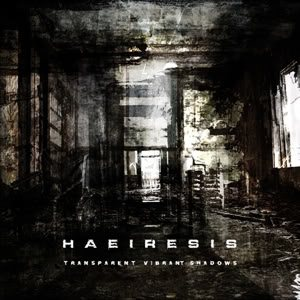 Haeiresis - Transparent Vibrant Shadows cover art