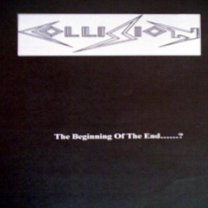 Collision - The Beginning of the End.....? cover art