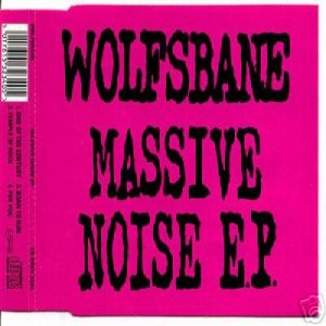Wolfsbane - Massive Noise EP cover art