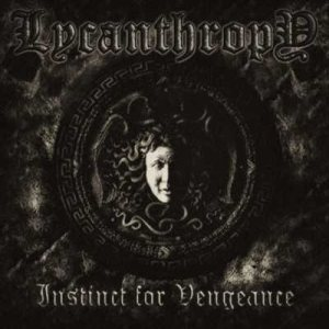 Lycanthropy - Instinct for Vengeance cover art