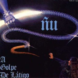 Ñu - A Golpe de Latigo cover art