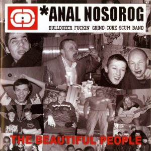 Anal Nosorog - The Beautiful People cover art