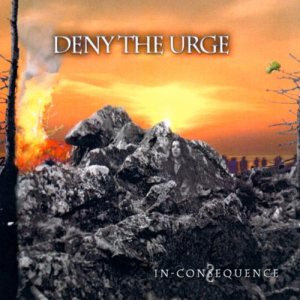 Deny The Urge - In-Consequence cover art