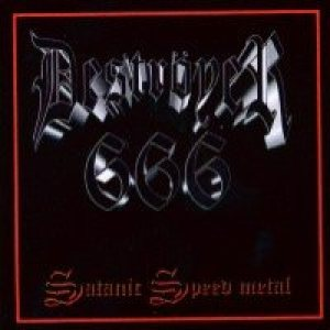 Destroyer 666 - Satanic Speed Metal cover art