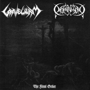 Gravewürm / Daemonlord - The Final Order cover art
