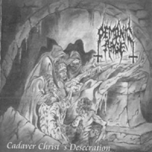 Demonic Rage - Cadaver Christ's Desecration cover art