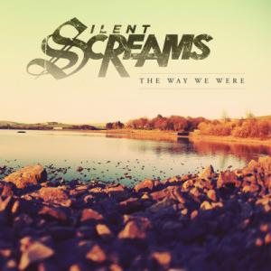 Silent Screams - The Way We Were cover art