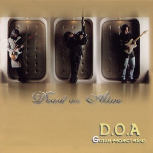 D.O.A. Guitar Project Band - Dead or Alive cover art